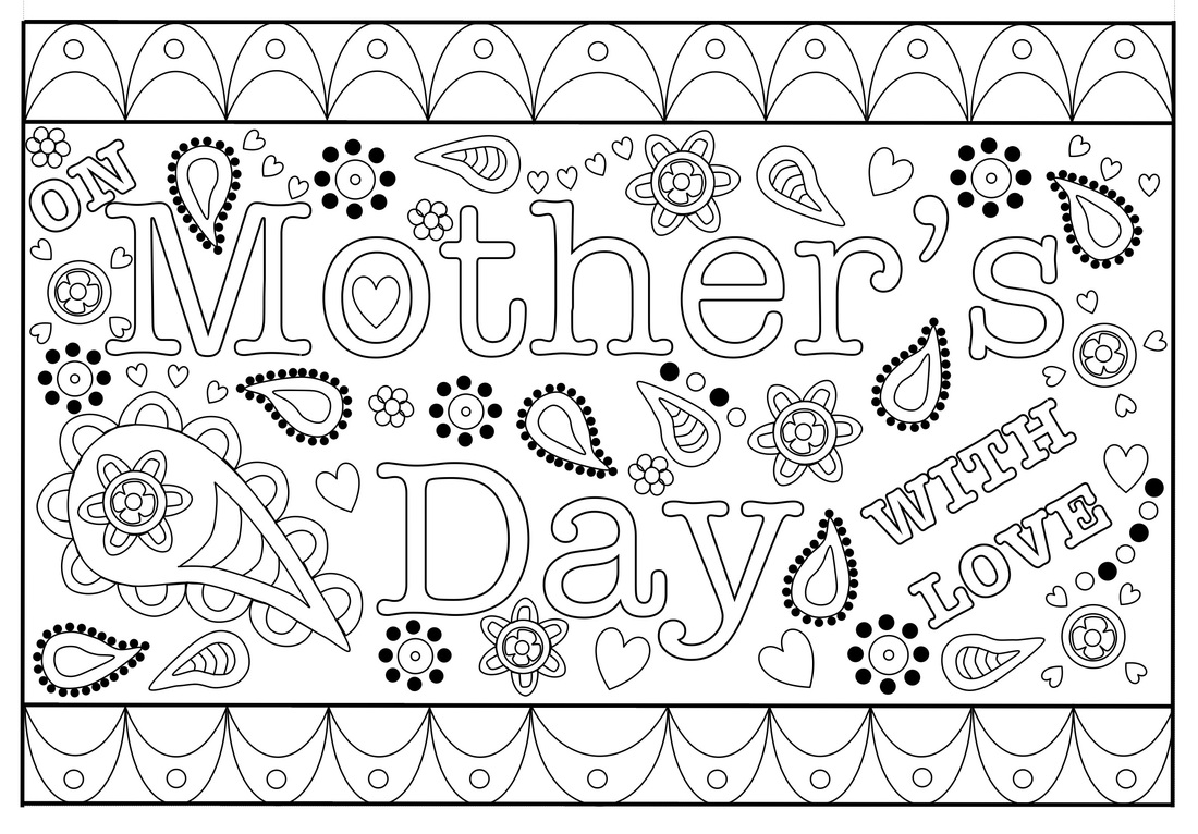 Free printable template for colouring Mother's Day Card for Adults, Teens and older kids.